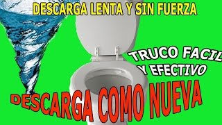 Solucion Descarga Lenta Descarga sin Fuerza Inodoro Poceta Retrete Slow Download Toilet Solution