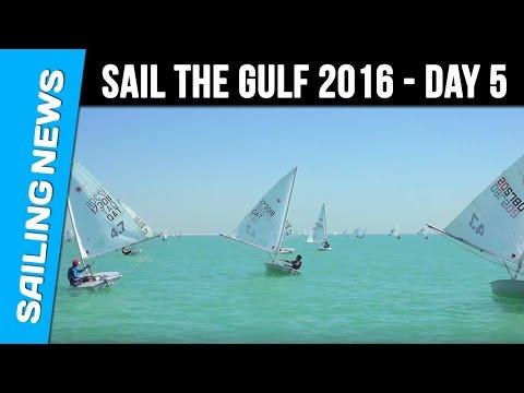 Sail The Gulf 2016 - Day 5 - Qatar International Regatta