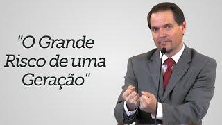 """""""O Grande Risco de uma Geração"""" - Sérgio Lima"""