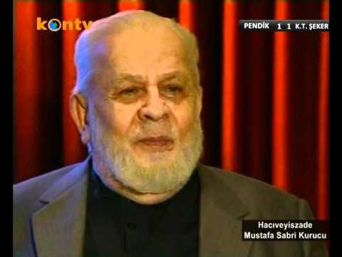 Tahir Büyükkörükçü Hocaefendi, Hacıveyiszâde Mustafa Sabri Kurucu Hocaefendi'yi Anlatıyor