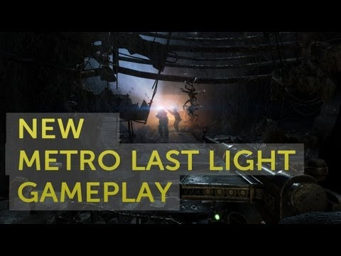 Metro: Last Light - Welcome to Moscow, 12-minute gameplay demo