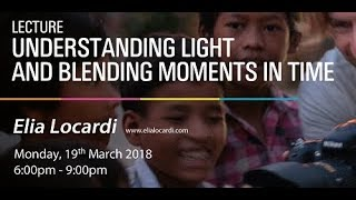 Understanding lighting and blending moments in time - Elia Locardi