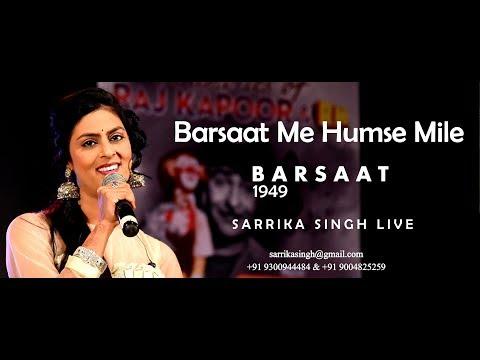 Barsaat Me Humse Mile | Sarrika Singh Live | Barsaat |