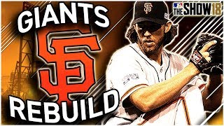 SAN FRANCISCO GIANTS REBUILD | MLB the Show 18 Franchise Rebuild