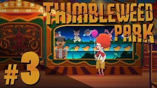 Thimbleweed Park - Ransome the *Beeping* Clown - PART #3