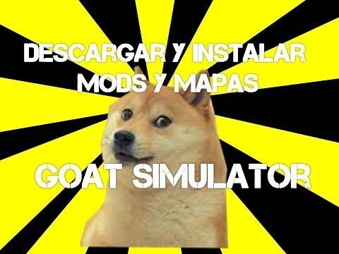 Descargar y Instalar MODS y MAPAS Goat Simulator