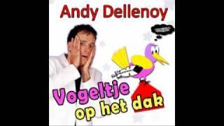 Andy Dellenoy  Vogeltje op het dak