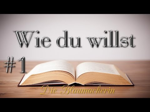 Учить немецкий: Die Blaumacherin (A2/B1) #1 - Wie du willst