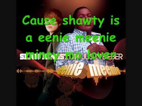 Eenie Meenie - Sean Kingston/Justin Bieber + Lyrics