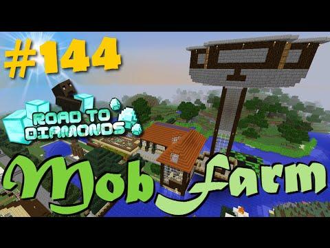 Road To Diamonds - Ep. #144 - MOB FARM!