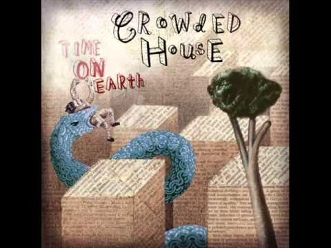 Crowded House - Heaven That I