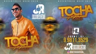 MC TOCHA - REPERTÓRIO DE CARNAVAL - CD VERÃO 2018
