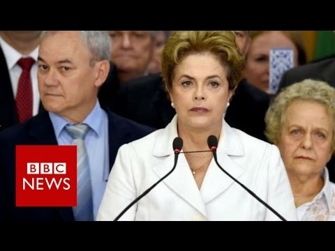 Brazil's Dilma Rousseff: Impeachment is a 'coup' - BBC News