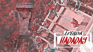 LFERDA - HADADAY [Clip Officiel]
