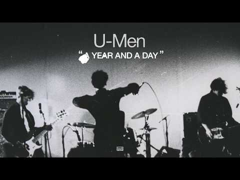 U-Men - A Year And A Day