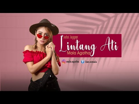 Download LINTANG ATI versi SKA MALA AGATHA    Mp4 baru