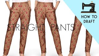 How to Draft Straight Pants | Pants Pattern in Easy Way