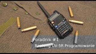 Poradnik #1 - Programowanie Baofeng-a UV-5R na pasmo PMR