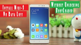 Redmi Note 3 - Install Miui 8 Global Rom ( Without Unlocking Bootloader or Data Loss)