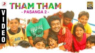 Pasanga 2 - Tham Tham Song