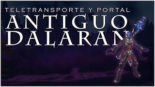 TELETRANSPORTE Y PORTAL AL ANTIGUO DALARAN.