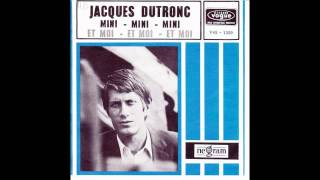 Jacques Dutronc Mini Mini Mini