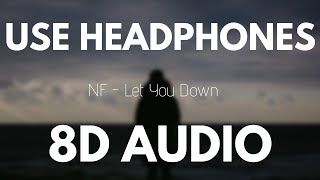 Download Lagu NF - Let you down (8D AUDIO) Gratis STAFABAND