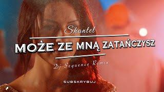 ShanteL - Może ze mną zatańczysz (Dj Sequence Remix) (Audio)