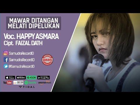 download lagu Happy Asmara - Mawar Ditangan Melati Dipelukan (Official Music Video)