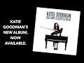A look at Katie Goodman's New Album, now available!