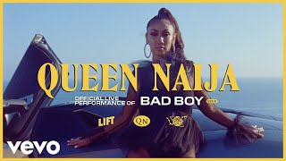 Queen Naija Bad Boy Live Vevo Lift
