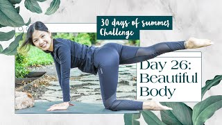 Day 26: Beautiful Body Home Workout | 30 Days of Summer Pilates Challenge
