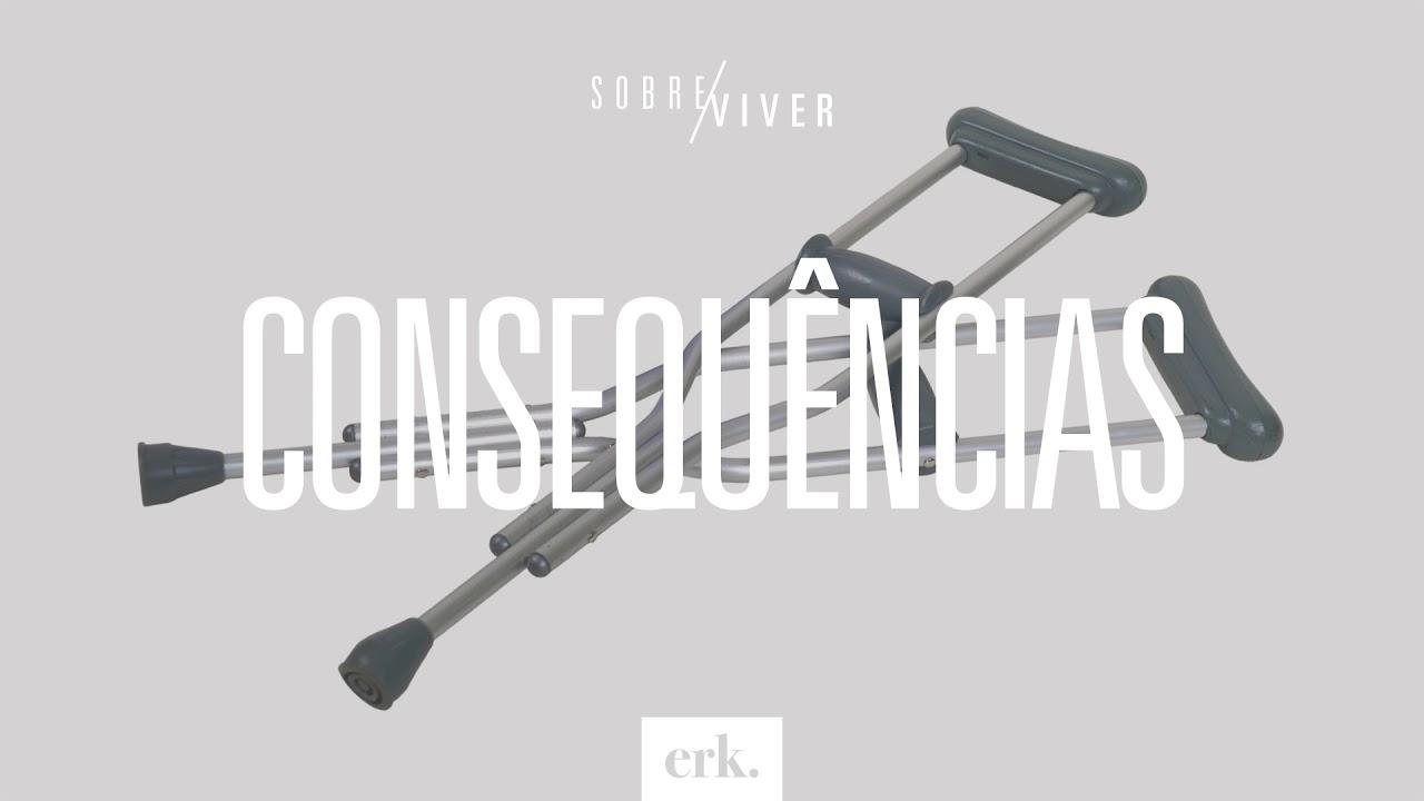 Sobre Viver #244 - Consequências / Ed René Kivitz