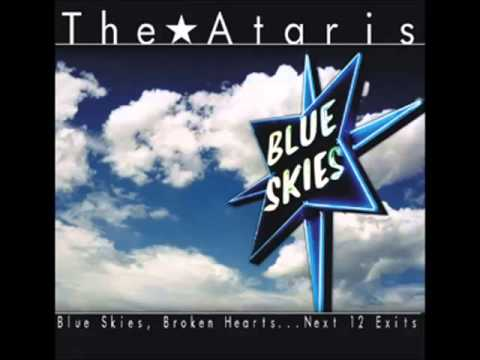 Ataris - Blue Skies, Broken Hearts... Next 12 Exits