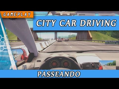 Gameplay Simulador City Car Driving ( 3D Instructor ) passeando