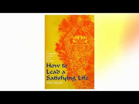 How to Lead a Satisfying life: Eleven Universal Lessons from the Gita