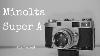 Minolta Super A | Throwback to the good old days