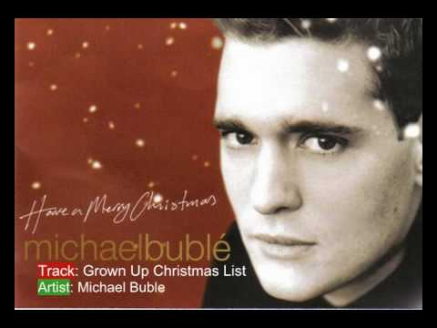 Michael Buble - My Grown Up Christmas List
