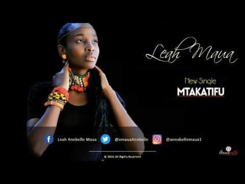 Mtakatifu - Leah Annbell Maua