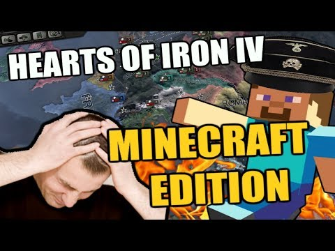 Hearts Of Iron 4: Minecraft MOD Edition (Worst thing ever)