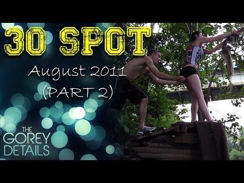 30 Spot - August 2011 (PART 2)