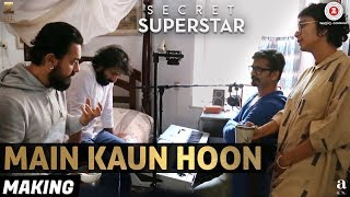 Making of Main Kaun Hoon - Secret Superstar | Zaira Wasim | Aamir Khan | Diwali 2017