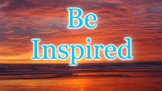 Be Inspired | The Boundless Journey