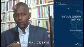 Le droit douanier sénégalais - Colonel Malick Faye