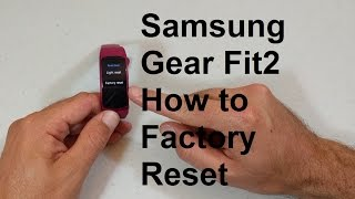 Samsung Gear Fit2  How to Factory Reset