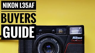 Nikon L35AF - Film Camera Buying Guide