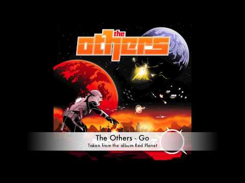 The Others - 'Go' - RED PLANET ALBUM OUT NOW