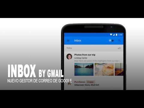 Inbox by Gmail, el nuevo gestor de correo de Google para Android y IOS