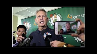 Morning sports update: Danny Ainge 'had no idea' he was live when he revealed the Celtics' pick t...