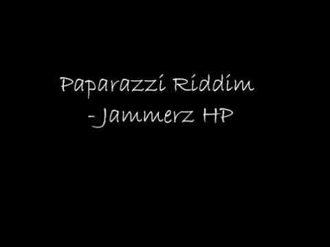 Paparazzi Riddim - Jammerz Hp video